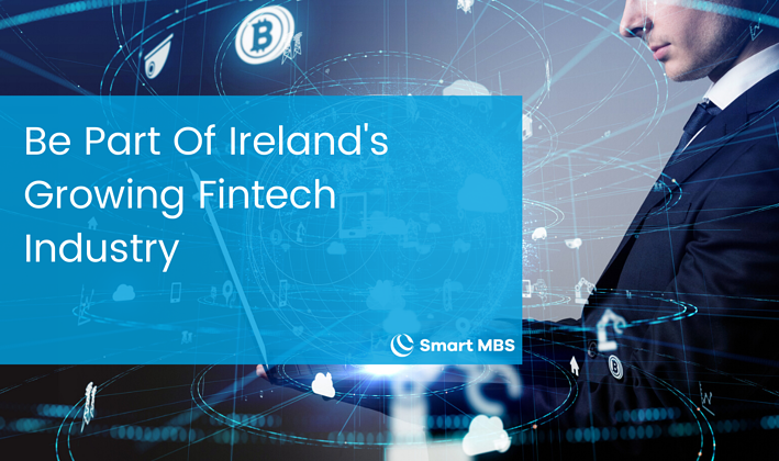 Be Part Of Irelands Growing Fintech Industry