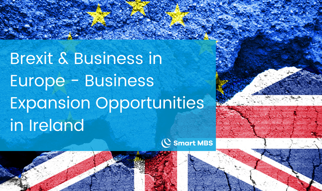 Brexit & Business in Europe - Business Expansion Opportunities in Ireland