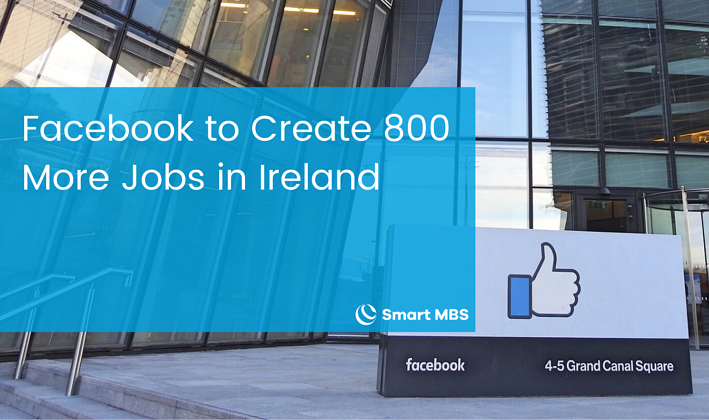 Facebook to Create 800 More Jobs in Ireland