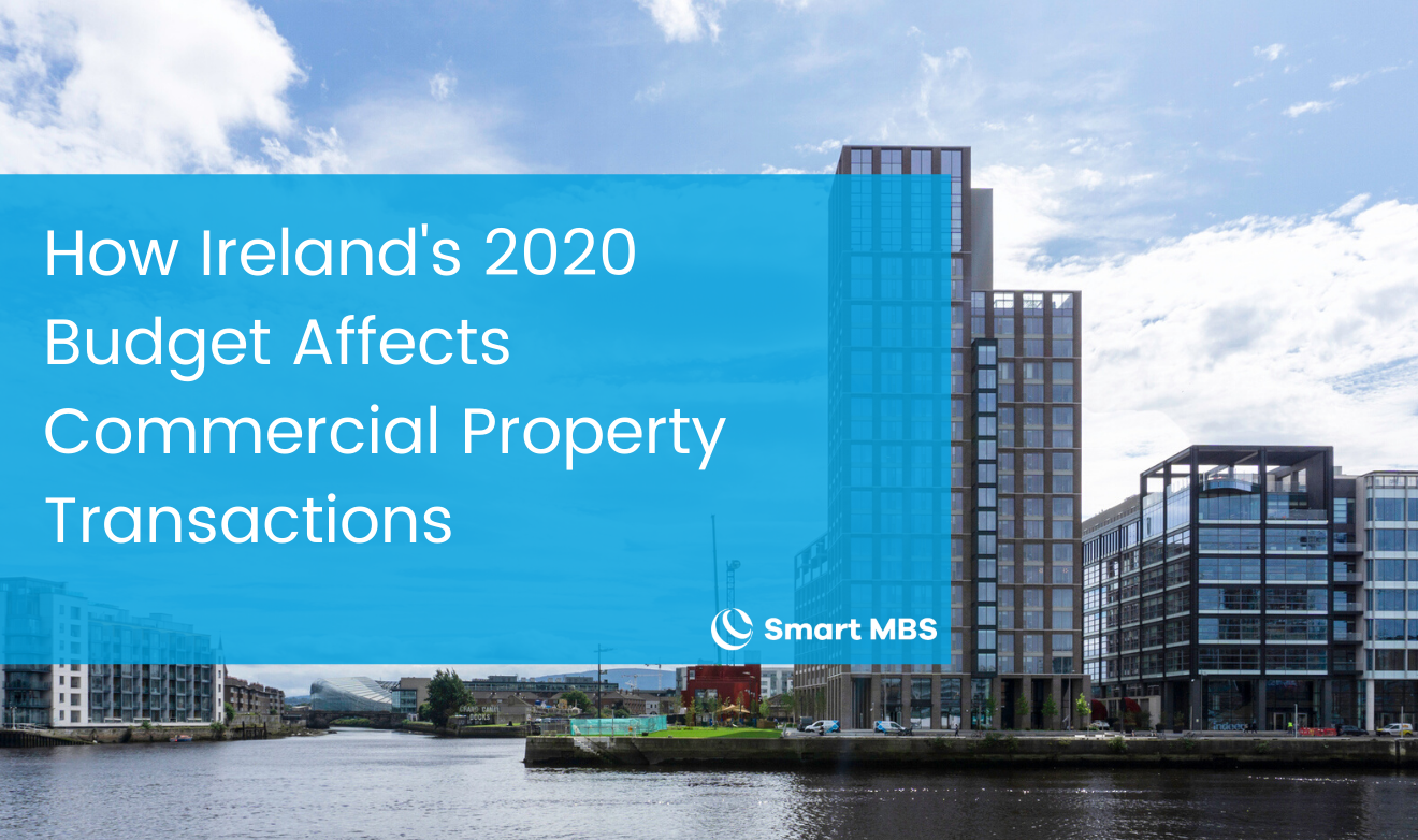 How Irelands 2020 Budget Affects Commercial Property Transactions (1)