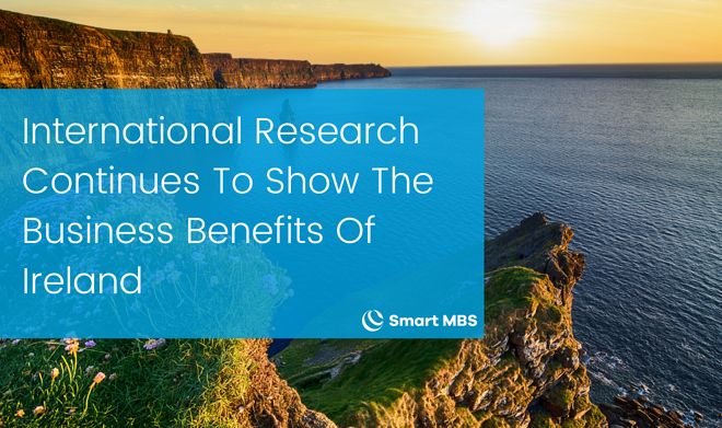 International Research Continues To Show The Business Benefits Of Ireland-1