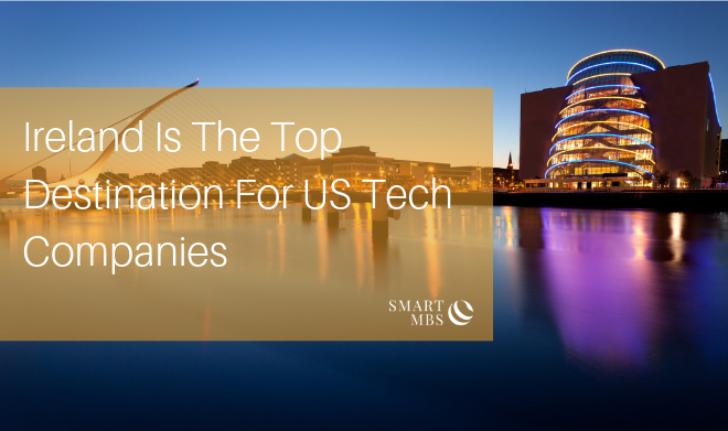 Ireland Is The Top Destination For US Tech Companies