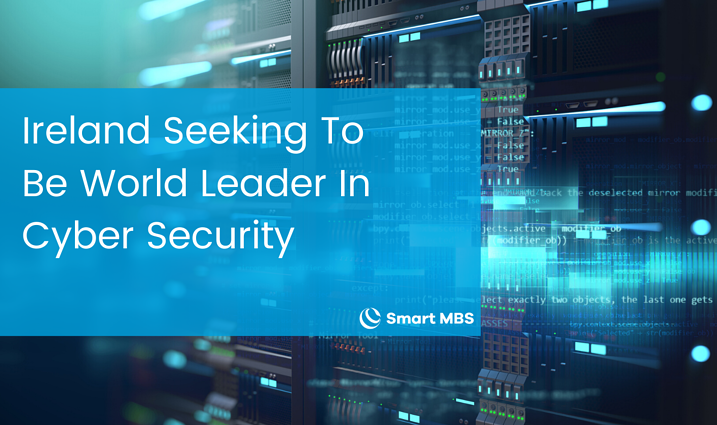 Ireland Seeking To Be World Leader In Cyber Security (1)