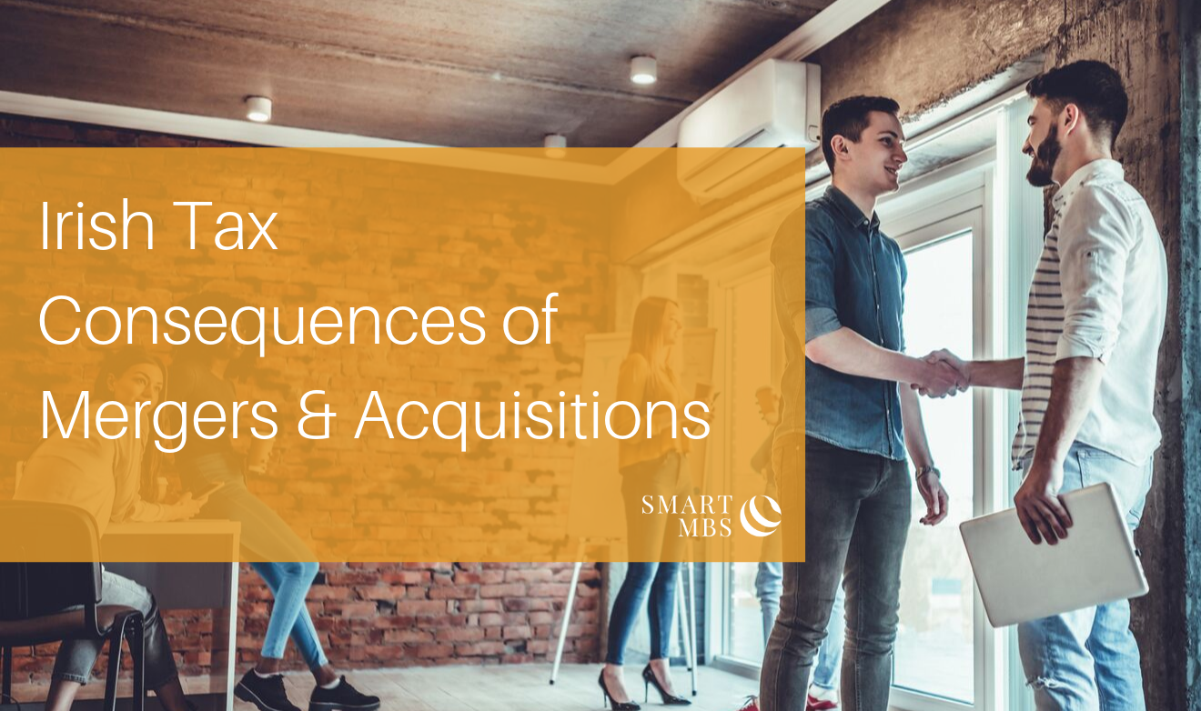Irish Tax Consequences of Mergers & Acquisitions