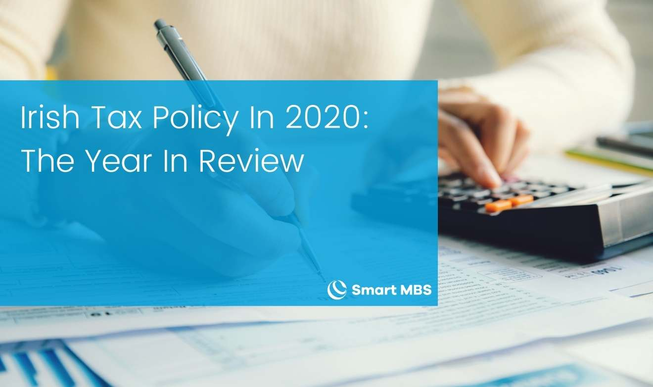Irish Tax Policy In 2020_ The Year In Review-1