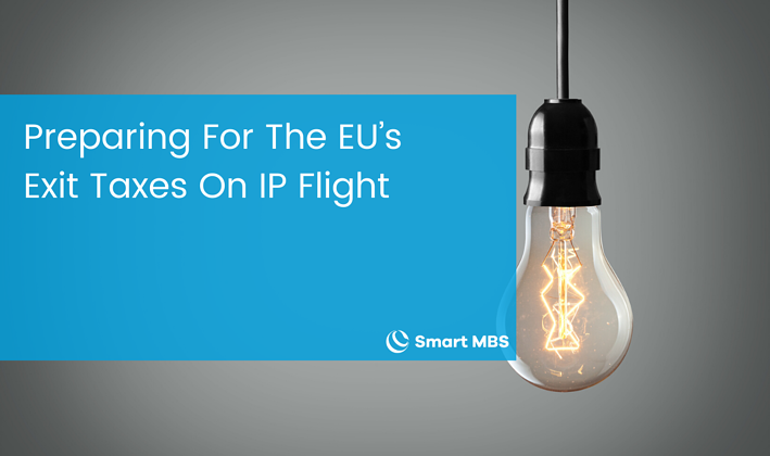 Preparing For The EU's Exit Taxes On IP Flight (1)