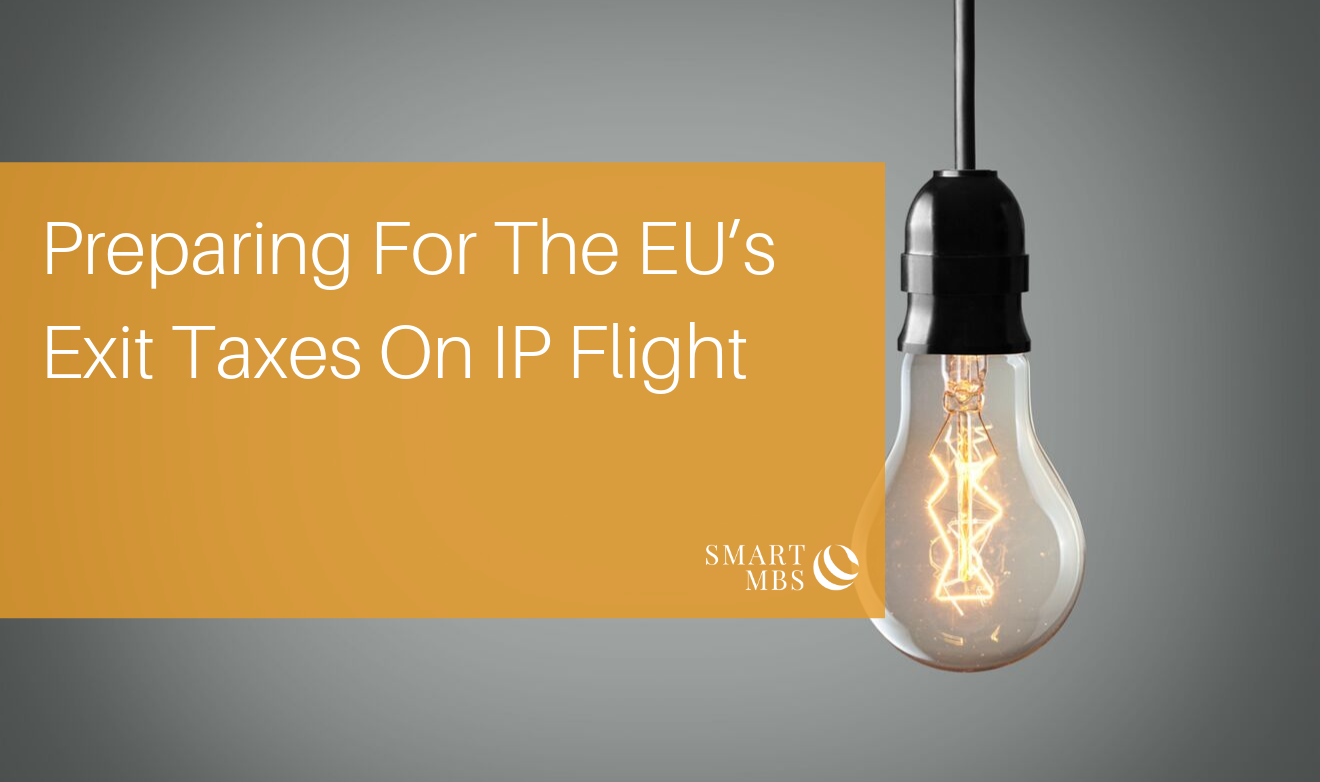 Preparing For The EU's Exit Taxes On IP Flight