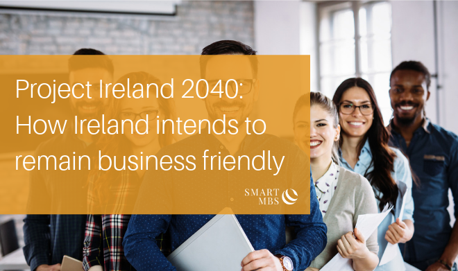 Project Ireland 2040_ How Ireland intends to remain business friendly (1)