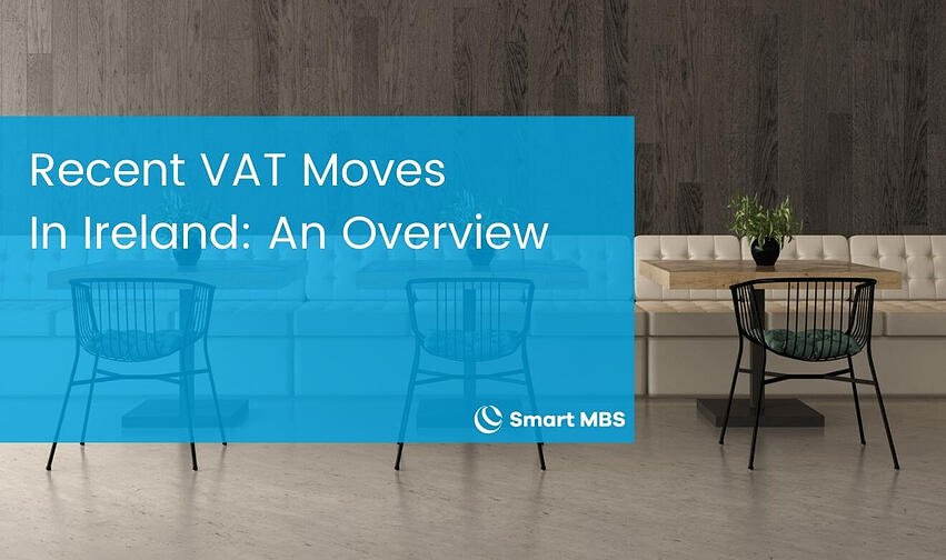 Recent VAT Moves In Ireland An Overview