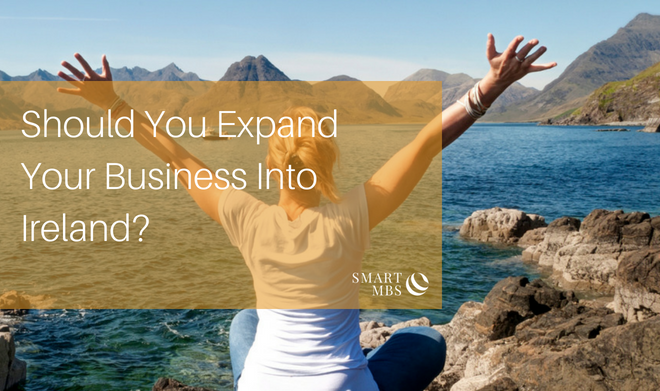 Should You Expand Your Business Into Ireland_