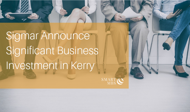 Sigmar Announce Significant Business Investment in Kerry