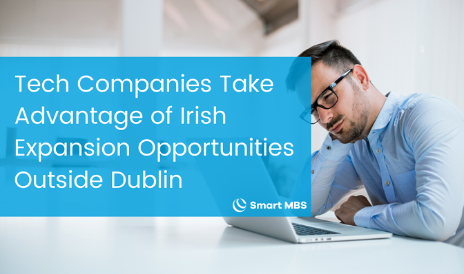 Tech Companies Take Advantage of Irish Expansion Opportunities Outside Dublin-2