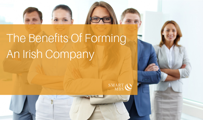The Benefits Of Forming An Irish Company