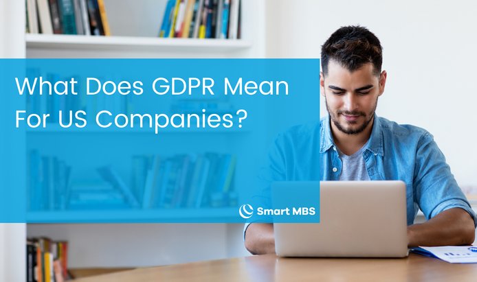 What Does GDPR Mean For US Companies_ (1)