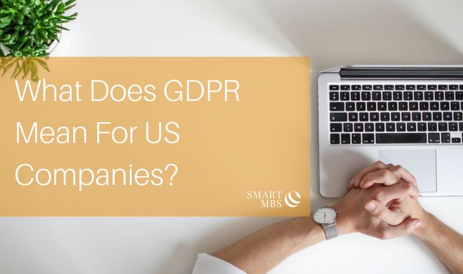 What Does GDPR Mean For US Companies_