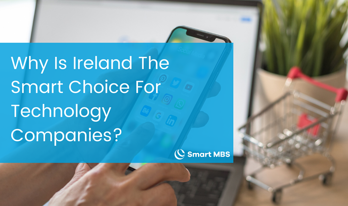 Why Is Ireland The Smart Choice For Technology Companies_-1
