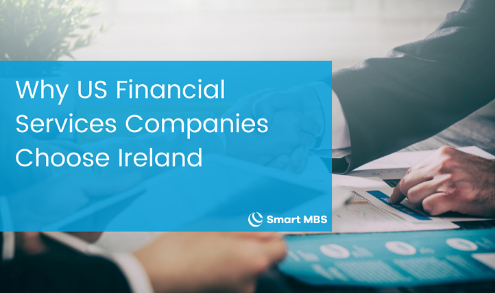 Why US Financial Services Companies Choose Ireland-1